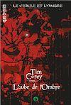 Télécharger le livre :  Le cercle et l'ombre - Tome 1