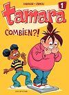 Télécharger le livre :  Tamara - Tome 1 - Combien ?!
