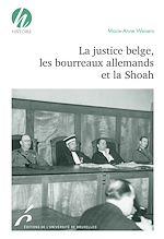 Download this eBook La justice belge, les bourreaux allemands et la Shoah