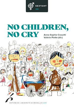 Téléchargez le livre :  No children, no cry