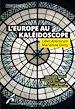 Télécharger le livre : L'Europe au Kaléidoscope. Liber Amicorum Marianne Dony