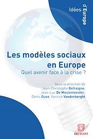Téléchargez le livre :  Les modèles sociaux en Europe