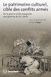 Télécharger le livre :  Le patrimoine culturel, cible des conflits armés