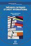 Télécharger le livre :  Théories critiques et droit international