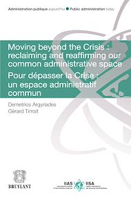 Téléchargez le livre :  Moving Beyond the Crisis : Reclaiming and Reaffirming our Common Administrative Space