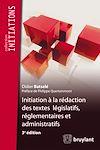 Télécharger le livre :  Initiation à la rédaction des textes législatifs, réglementaires et administratifs