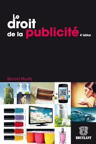 Téléchargez le livre :  Le droit de la publicité
