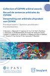 Télécharger le livre :  Collection of CEPANI arbitral awards / Recueil de sentences arbitrales du Cepani / Verzameling van arbitrale uitspraken van Cepani