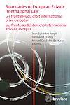 Télécharger le livre :  Boundaries of European Private International Law