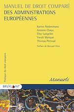 Téléchargez le livre :  Manuel de droit comparé des administrations européennes