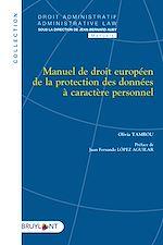 Téléchargez le livre :  Manuel de droit européen de la protection des données à caractère personnel