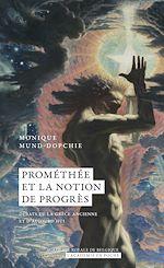 Téléchargez le livre :  Prométhée et la notion de progrès