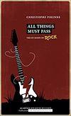 Télécharger le livre :  All things must pass. Vies et morts du rock