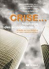 Télécharger le livre :  Crise... Naufrage Des Economistes ?