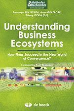 Download this eBook Understanding Business Ecosystems