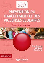Téléchargez le livre :  Prévention du harcèlement et des violences scolaires