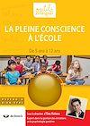 Télécharger le livre :  La pleine conscience à l'école