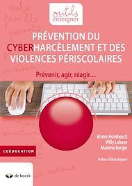 Téléchargez le livre :  Prévention du cyberharcèlement et des violences périscolaires
