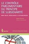 Télécharger le livre :  Le contrôle parlementaire du principe de subsidiarité