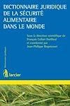 Télécharger le livre :  Dictionnaire juridique de la sécurité alimentaire dans le monde