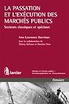 Télécharger le livre :  La passation et l'exécution des marchés publics