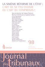 Download this eBook La sixième réforme de l'Etat: l'art de ne pas choisir ou l'art du compromis?