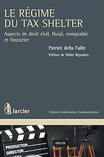 Download this eBook Le régime du Tax Shelter
