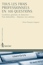 Download this eBook Tous  les frais professionnels en 100 questions