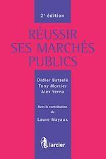 Download this eBook Réussir ses marchés publics