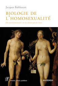 Téléchargez le livre :  Biologie de l'homosexualité