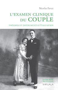 Téléchargez le livre :  L'examen clinique du couple