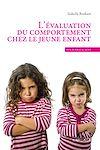 Télécharger le livre :  L'évaluation du comportement chez le jeune enfant