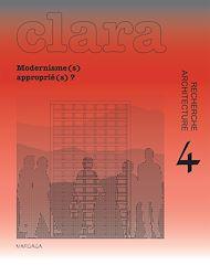 Téléchargez le livre :  Modernisme approprié ?