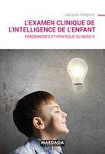 Download this eBook L'examen clinique de l'intelligence de l'enfant