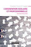 Télécharger le livre :  L'orientation scolaire et professionnelle