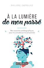 Download this eBook À la lumière de mon passé