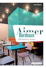 Download this eBook Aimer Bordeaux