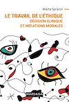 Télécharger le livre :  Le travail de l'éthique