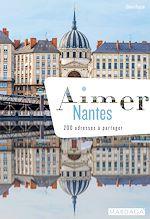 Download this eBook Aimer Nantes