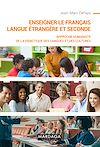 Télécharger le livre :  Enseigner le français langue étrangère et seconde