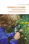 Télécharger le livre :  L'enfant et le vivant