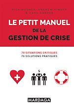 Download this eBook Le petit manuel de la gestion de crise