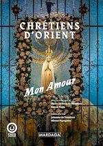 Download this eBook Chrétiens d'Orient