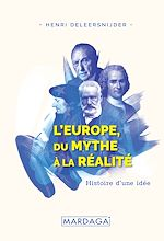 Download this eBook L'Europe, Du Mythe à la Réalité