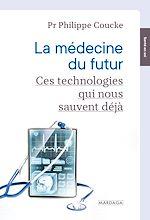 Download this eBook La médecine du futur