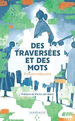 Download this eBook Des traversées et des mots