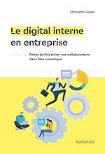 Download this eBook Le digital interne en entreprise