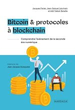 Download this eBook Bitcoin et protocoles à blockchain