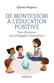 Téléchargez le livre :  De Montessori à l'éducation positive