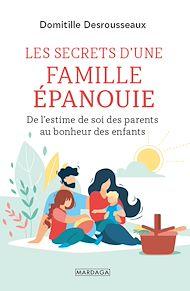 Téléchargez le livre :  Les secrets d'une famille épanouie